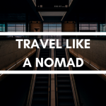 travel like nomad