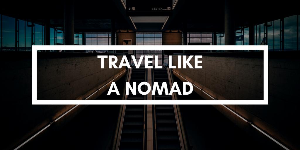 travel like nomad