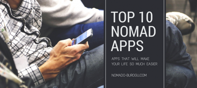 Top 10 apps for Digital Nomads to travel, work, and study remotely