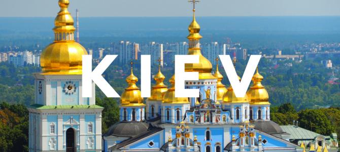 Kiev – I need vacation from vacation!
