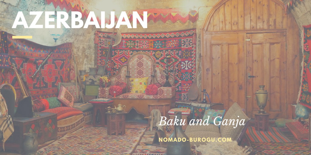 Azerbaijan - baku - ganja