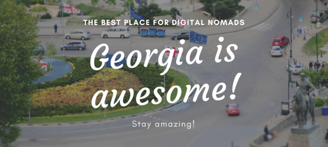 Georgia is the best country for Digital Nomads